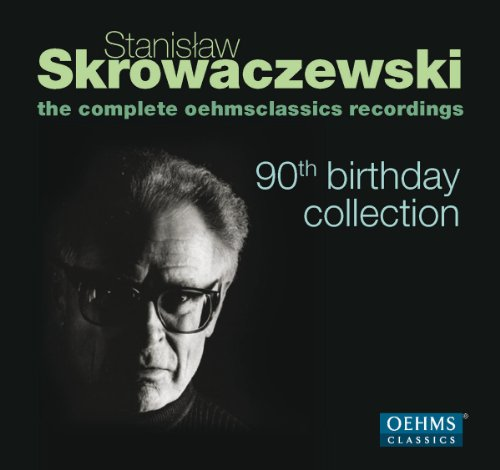 Stanislaw Skrowaczewski - 90th Birthday Collection
