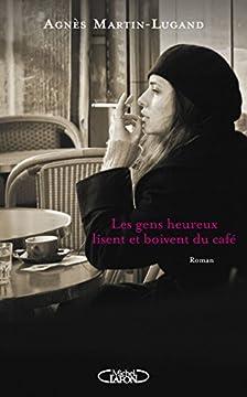 Les gens heureux lisent et boivent du café (Hors collection)