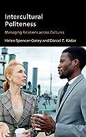 Intercultural Politeness: Managing Relations across Cultures