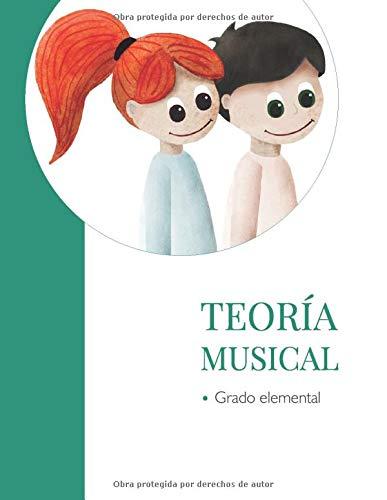 Teoría musical grado elemental: Enseñanzas elementales de música, lenguaje musical.