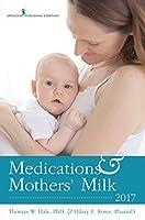 Medications & Mothers' Milk 2017