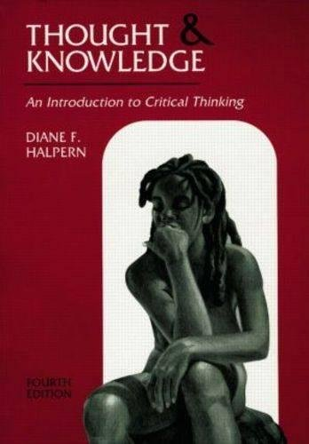 Thought and Knowledge: An Introduction to Critical...