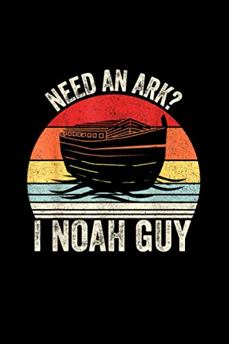 Retro Need an Ark I Noah Guy Christian Gifts Pun Funny Notebook Journal 6x9 inch 114 Pages