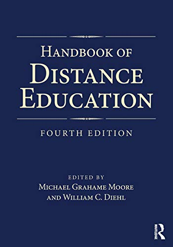 Compare Textbook Prices for Handbook of Distance Education 4 Edition ISBN 9781138239005 by Moore, Michael Grahame,Diehl, William C.