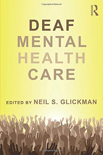 Deaf Mental Health Care (Counseling and Psychotherapy) download ebooks PDF Books
