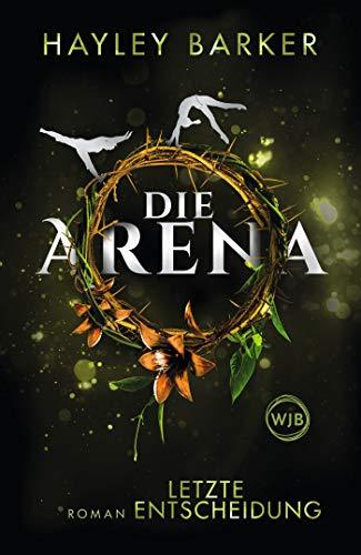 Die Arena: Letzte Entscheidung (Cirque, Band 2)
