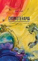 Cromoterapia (Portuguese Edition)