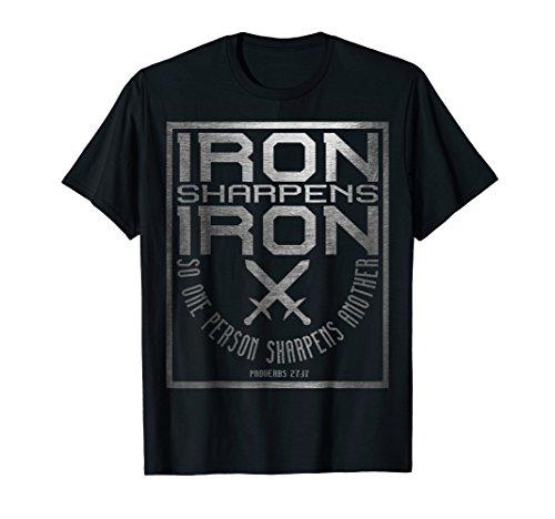 Iron Sharpens Iron T-Shirt   Holy Christian Bible Verse
