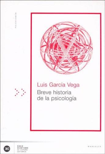 Breve historia de la psicología (Manuales) (Spanish Edition)