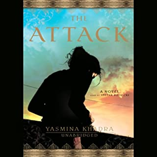The Attack                   By:                                                                                                                                 Yasmina Khadra                               Narrated by:                                                                                                                                 Stefan Rudnicki                      Length: 7 hrs and 13 mins     222 ratings     Overall 3.9