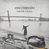 For The Young - nna Ternheim