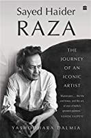 Sayed Haider Raza: The Journey of an Iconic Artist