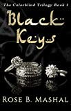 Black Keys: A Multicultural Arranged Marriage Romance (The Colorblind Trilogy Book 1)