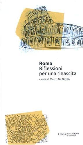 Roma. Riflessioni per una rinascita ~ La danza classica tra arte e scienza. Nuova ediz. Con espansione online PDF Books