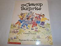 The Cleanup Surprise (My First Library) 0590492926 Book Cover