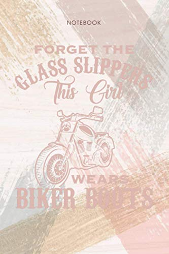 Notebook Forget The Glass Slippers Girl Wears Biker Boots: Personal, Pocket, 114 Pages, To Do List, Event, 6x9 inch, Appointment, Life