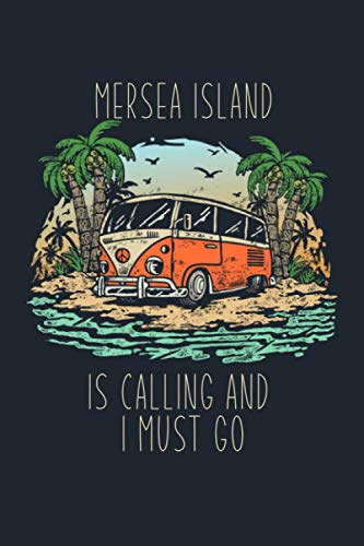 Mersea Island is Calling and I Must Go: 6''x9'' Lined Writing Notebook Journal, 120 Pages, Best Novelty Birthday Santa Christmas Gift For Friends, ... Island Journal for People From Mersea Island