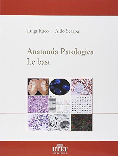 Anatomia patologica. Le basi: 1