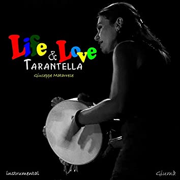 Life & Love tarantella (instr)