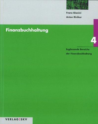 Finanzbuchhaltung / Ergänzende Bereiche der Finanzbuchhaltung: Theorie und Aufgaben / Lösungen in 2 Bdn.