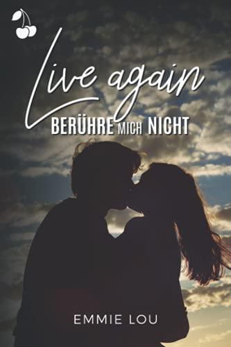 Live again: Berühre mich nicht