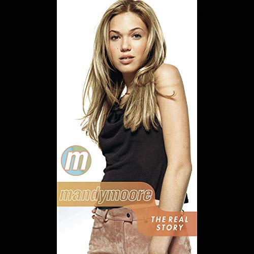 Mandy Moore - The Real Story [Import USA Zone 1]