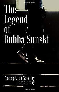 The Legend of Bubba Sunski