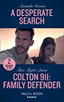 A Desperate Search / Colton 911: Family Defender: A Desperate Search (an Echo Lake Novel) / Colton 911: Family Defender (Colton 911: Grand Rapids) (Heroes)