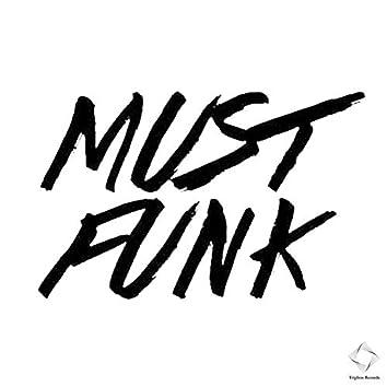 Must Funk (White Version)