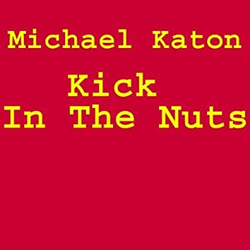 Kick In The Nuts