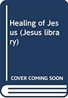 Healing of Jesus (Jesus library)