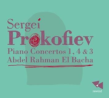 Prokofiev: Piano Concertos 1, 4 & 3