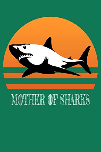 Compare Textbook Prices for Mother of Sharks: Funny Sunset Shark Notebooks Mama Shark Running Jogging Log 6x9 100 noBleed  ISBN 9781701286139 by Juda Notebooks