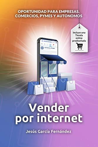Vender por internet: Oportunidad para empresas, comercios, pymes y autónomos - ecommerce 2020 - Crear una tienda online en 2020 con wordpress y woocommerce
