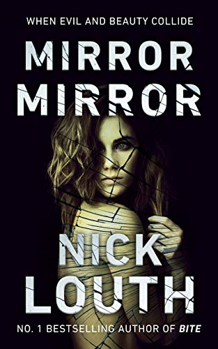 Download Mirror Mirror: When evil and beauty collide 095549396X