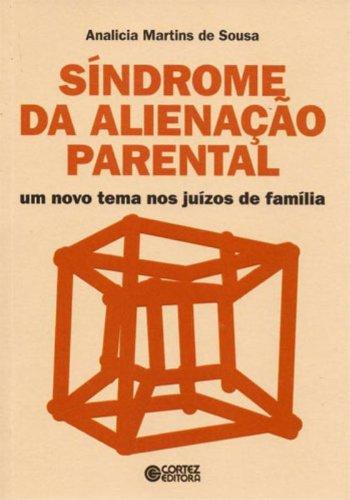 Síndrome da alienação parental: um novo tema nos juízos de família