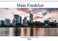 Main Frankfurt (Wandkalender 2022 DIN A4 quer): Die schoensten Bilder der Metropole (Monatskalender, 14 Seiten )