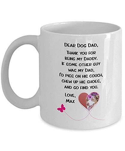 Taza personalizada para perros Dear Dog Dad Taza personalizada para perros, papá, regalo para perros, papá Taza personalizada para el dueño del perro, regalo para papá, divertida taza para per