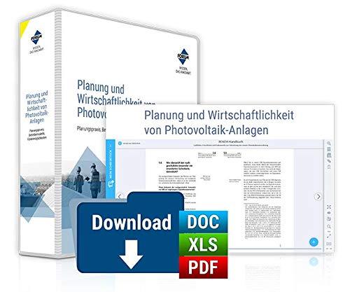 Handbuch Planung und Wirtschaftlichkeit von Photovoltaik-Anlagen: Premium-Ausgabe: Buch und E-Book (PDF+EPUB) + digitale Arbeitshilfen