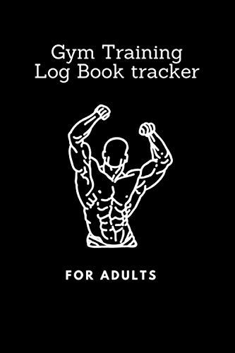 Gym Training Log book tracker: Track Exercises, Reps, Weight, Sets, Measurements and Notes - Weight Lifting Companion Black Edition. Physical Fitness ... Book, Bodybuilding Journal, Workout Journal.