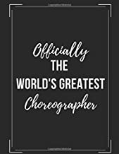 Officially the World's Greatest Choreographer: Notation Workbook