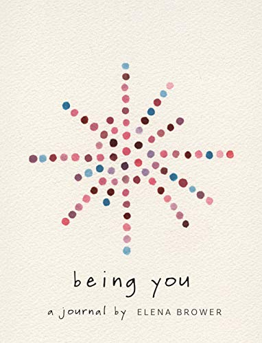 Being You: A Journal