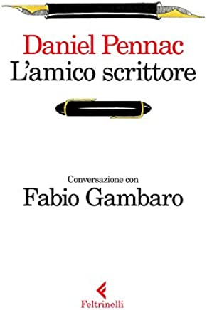 L'amico scrittore: Conversazione con Fabio Gambaro