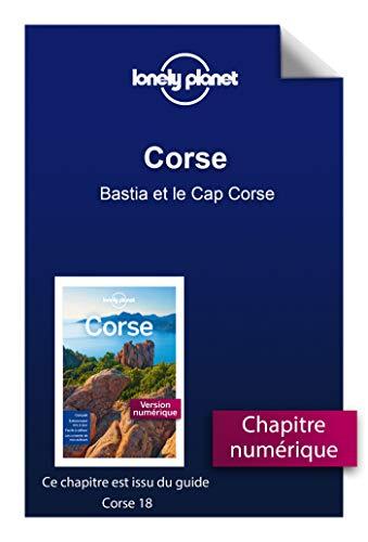 Corse - Bastia et le Cap Corse (French Edition)