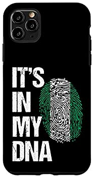 iPhone 11 Pro Max Nigeria Flag It s In My DNA For Proud Nigerian Gift Case