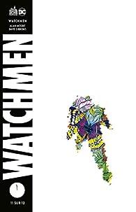 Watchmen, Tome 11 : par Dave Gibbons