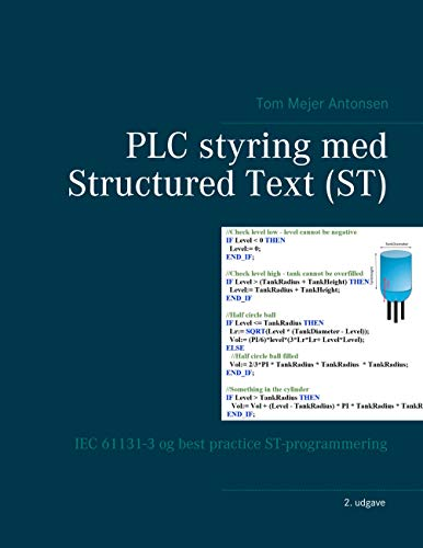PLC styring med Structured Text (ST): IEC 61131-3 og best practice ST-programmering (Danish Edition)