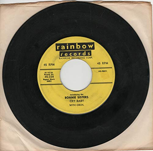 Bonnie Sisters: Cry Baby B/w I Saw Mommy Cha Cha Cha with You Know Who?