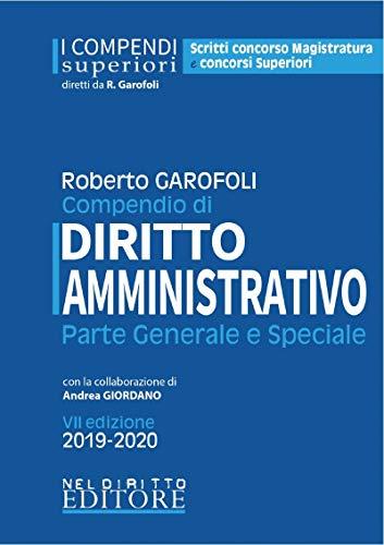 Compendio di diritto amministrativo. Parte generale e speciale