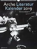 Arche Literatur Kalender 2019: Lesen und Leben